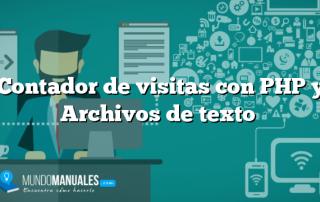 Contador de visitas con PHP y Archivos de texto