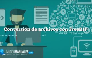 Conversión de archivos con FreeRIP