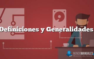 Definiciones y Generalidades