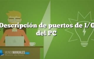 Descripción de puertos de I/O del PC