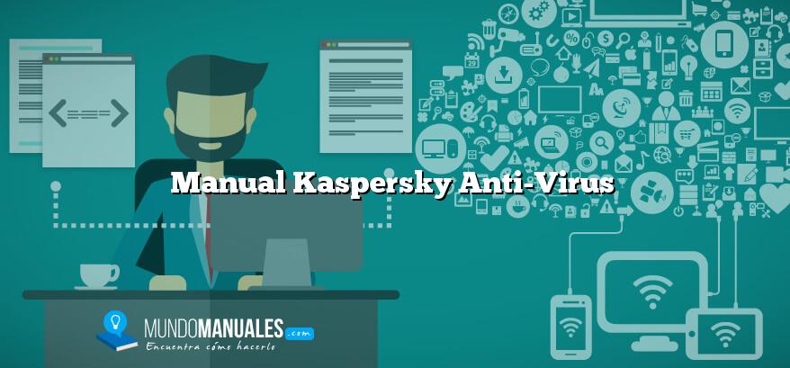 Manual Kaspersky Anti-Virus