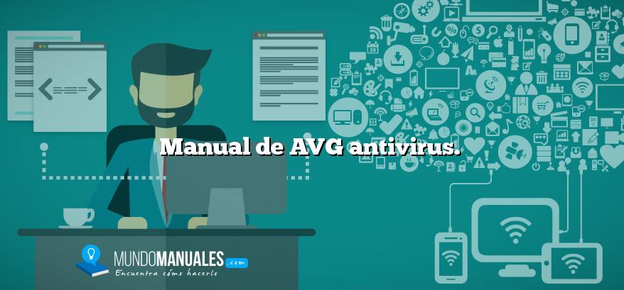 Manual de AVG antivirus.
