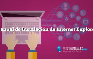 Manual de Instalación de Internet Explorer