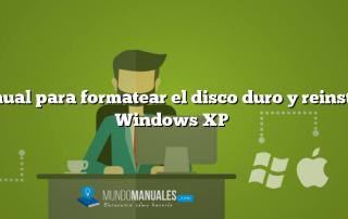 Manual para formatear el disco duro y reinstalar Windows XP