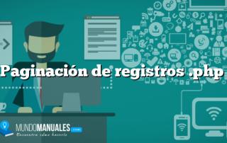 Paginación de registros .php