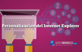 Personalizacion del Internet Explorer