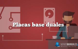 Placas base duales