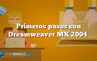 Primeros pasos con Dreamweaver MX 2004