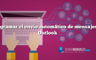 Programar el envío automático de mensajes en Outlook