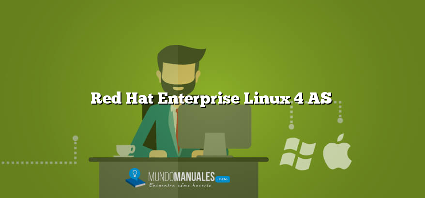 Red Hat Enterprise Linux 4 AS