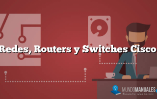 Redes, Routers y Switches Cisco