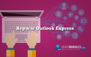 Reparar Outlook Express